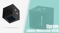 Hướng dẫn tải FW và Uprom cho dòng Android Box Lenovo Ministation VXC10