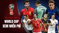 Top Ứng dụng phần mềm xem World Cup 2018 miễn phí tốt nhất trên điện thoại và PC tốt nhất nên cài