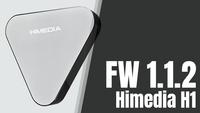 Tải ngay FW 1.1.2 cho Himedia H1 nhẹ hơn và tối ưu hơn
