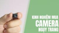 Kinh nghiệm chọn mua camera siêu nhỏ tốt nhất hiện nay