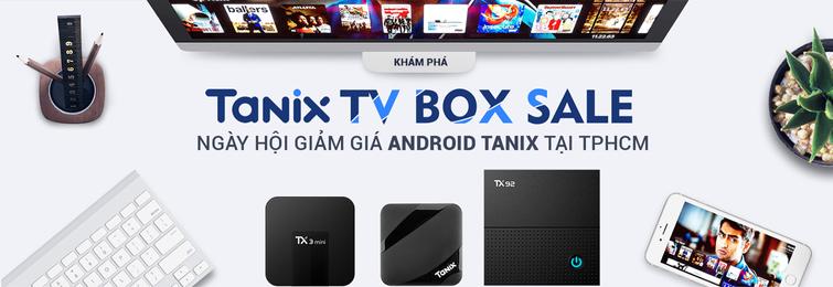 Android TV Box Tanix chính hãng giá rẻ tại TP HCM